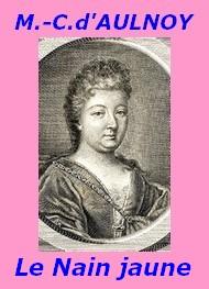Comtesse d' Aulnoy - Le Nain jaune