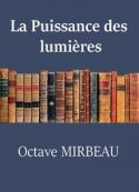 Octave Mirbeau: La Puissance des lumières