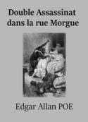 edgar allan poe: Double Assassinat dans la rue Morgue