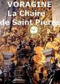 Jacques de Voragine: La Légende dorée, La Chaire de St Pierre, 22 février
