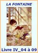 jean de la fontaine: Fables, Livre IV, Fables 04 à 09
