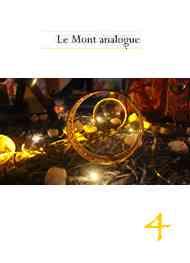 René Daumal - Le Mont analogue-Chapitre 4