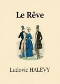 Ludovic Halévy: Le Rêve