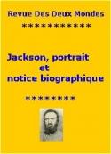 Anonyme: Le Général Jackson, portrait, notice biographique