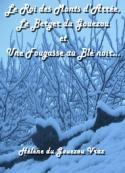 Hélène Du gouezou vraz: Le Roi des Monts d'Arrée, le Berger du Gouezou et une Fougasse...