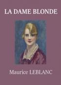 Maurice Leblanc: La Dame blonde