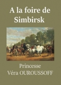 Véra Ouroussoff: A la foire de Simbirsk