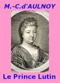 Comtesse d' Aulnoy: Le Prince Lutin