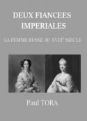 Paul Tora: Deux fiancées impériales
