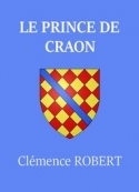 Clémence Robert: Le Prince de Craon