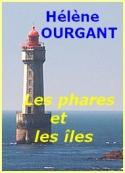 Hélène Ourgant: Les phares et les îles