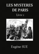 Eugène Sue:  Les Mystères de Paris – Tome 1 (Version 2)