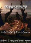 Hélène Du gouezou vraz: La Lavandière de Nuit du Gouezou et des joues de boeuf