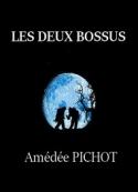 Amédée Pichot: Les Deux bossus