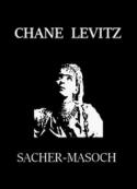 Léopold von Sacher masoch: Chane Levitz