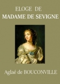 Aglaé de Bouconville: Éloge de Madame de Sévigné