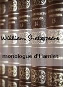 William Shakespeare: monologue d'Hamlet