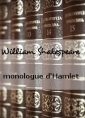 Livre audio: William Shakespeare - monologue d'Hamlet