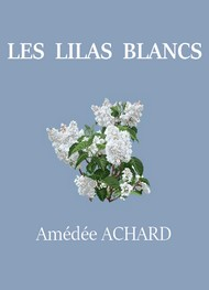 Illustration: Les Lilas blancs - Amédée Achard