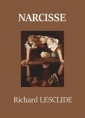 Richard Lesclide: Narcisse