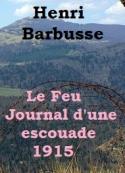 Henri Barbusse: Le Feu Journal d'une Escouade