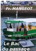 Françoise Mangeot: Le Bac du passage