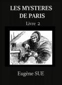 Eugène Sue: Les Mystères de Paris – Tome 2 (Version 2)