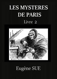 Eugène Sue - Les Mystères de Paris – Tome 2 (Version 2)