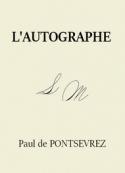 Paul de Pontsevrez: L'Autographe