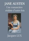 Jacques Lux: Jane Austen, une romancière réaliste d'autrefois