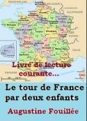 Augustine Fouillée: Le tour de France par deux enfants, devoir et patrie