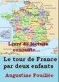 Le tour de France par deux enfants, devoir et patrie