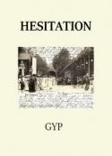 Gyp: Hésitation
