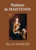 Paul de Noailles: Madame de Maintenon