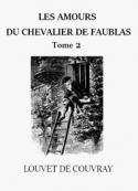 Louvet de couvray: Les Amours du chevalier de Faublas (Tome 02)