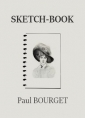 Paul Bourget: Sketch-Book