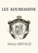 Henry Gréville: Les Koumiassine