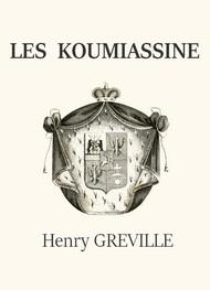Henry Gréville - Les Koumiassine