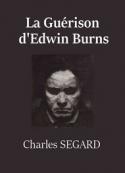 Charles  Segard: La Guérison d'Edwin Burns