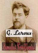 Gaston Leroux: Nouvelles Terrifiantes ( suite)