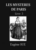 Eugène Sue: SUE, Eugène – Les Mystères de Paris – Tome 3 (Version 2)