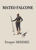 Prosper Mérimée: Mateo Falcone (Version 3)