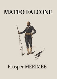 Prosper Mérimée - Mateo Falcone (Version 3)