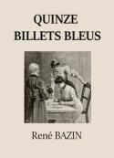 René Bazin: Quinze billets bleus
