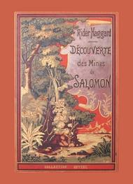 Henry rider Haggard - Découverte des mines du roi Salomon