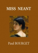 Paul Bourget: Miss Néant