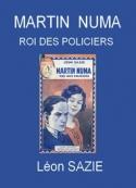 Léon Sazie: Martin Numa, roi des policiers