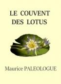 Maurice Paléologue : Le Couvent des lotus