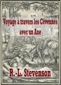 Robert Louis Stevenson: Voyage à travers les Cévennes avec un Ane