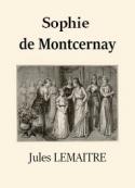 Jules Lemaître: Sophie de Montcernay